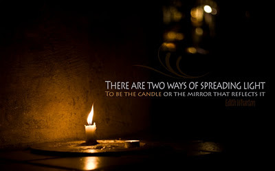 There are two ways of spreading light.To be the candle or the mirror that reflects it